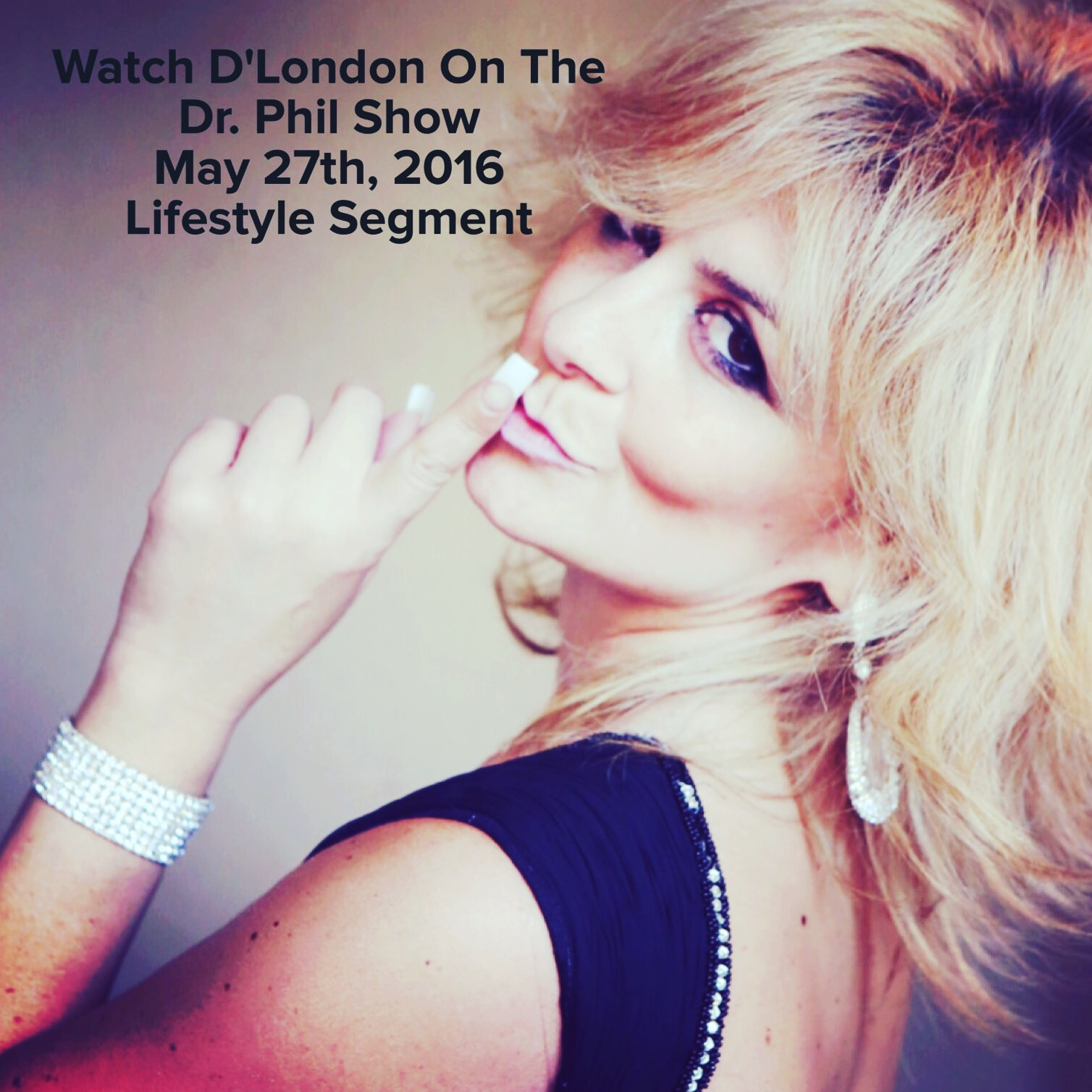 See D London on Doctor Phil!